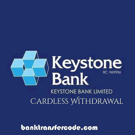 keystone bank cardless withdrawal
