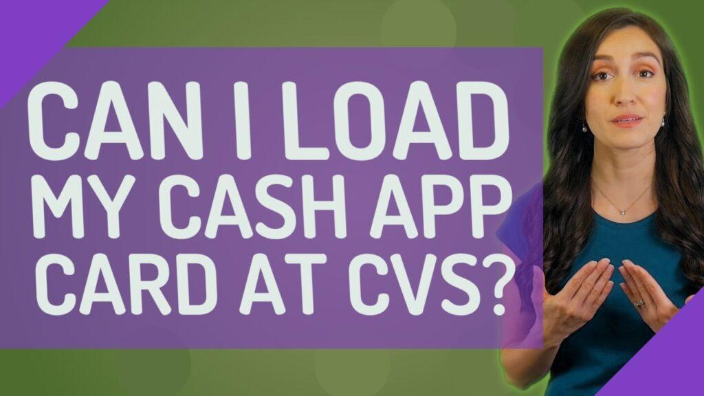 Can I Load My Cash App Card At CVS